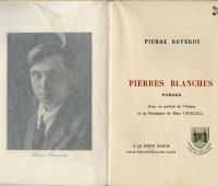Pierres blanches, poèmes par Pierre Reverdy ; portrait et page de titre